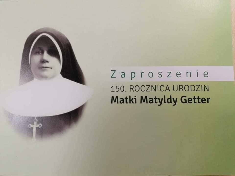150 Rocznica Urodzin Matki Matyldy Getter
